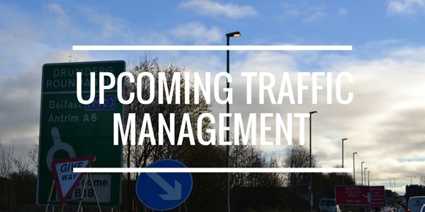 Upcoming Traffic Management News - April