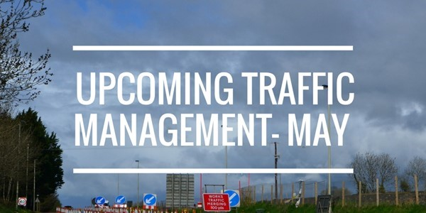 Upcoming Traffic Management News May 2018