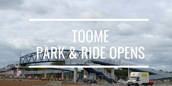New Toome Park and Ride Open to the Public